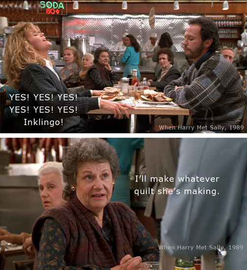 Inklingo Quilting Meme from When Harry Met Sally