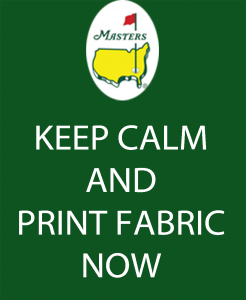 Keep Calm and Print Fabric Now