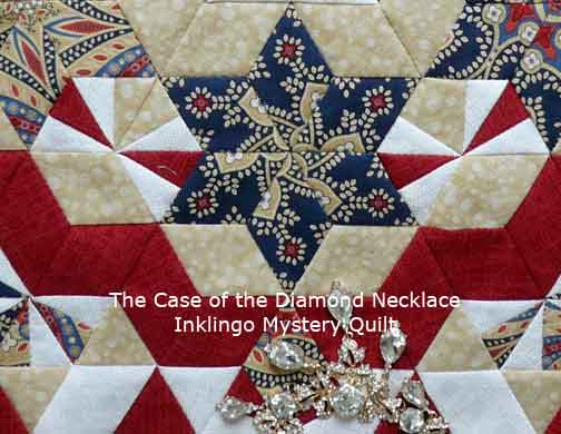 The Case of the Diamond Necklace Mystery Quilt COTDN