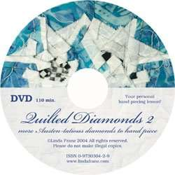 Two hour lesson on DVD with Quilted Diamonds 2